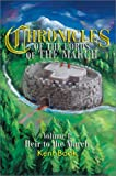 Chronicles of the Lords of the March, Kent D. Book, 0595655157