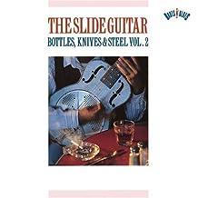 Slide Guitar: Bottles Knives & Steel 2
