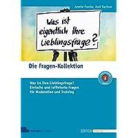 Die Fragen-Kollektion (Edition Training aktuell)