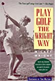 Play Golf the Wright Way