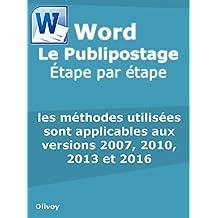 Word Le Publipostage Étape par étape (French Edition)