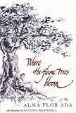 Where the Flame Trees Bloom, Alma Flor Ada, 1416968407