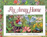 Fly Away Home, Jane Edgecombe, 1740471520