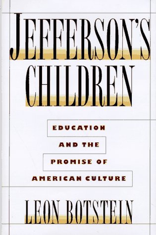 Jefferson's Children: Education and The Promise of American Culture
