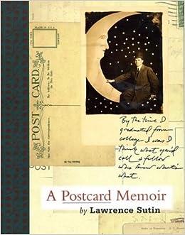 amazon com a postcard memoir 9781555973049 lawrence sutin books