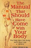 The Manual That Should Have Come with Your Body, Cindy Heroux, 0974560901