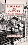 Block Salt and Candles, Mary D. Parnell, 185411056X