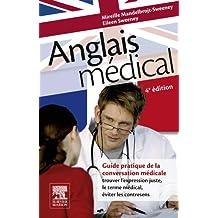 Anglais médical (French Edition)
