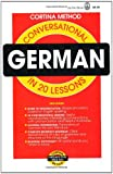 Conversational German: In 20 Lessons (Cortina Method)
