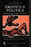 Erotics and Politics, Tim Edwards, 0415099048