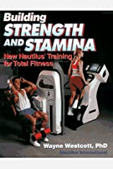 Building Strength and Stamina: New Nautilus Training for Total Fitness Paperback