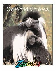 Old World Monkeys (Zoobooks Series)