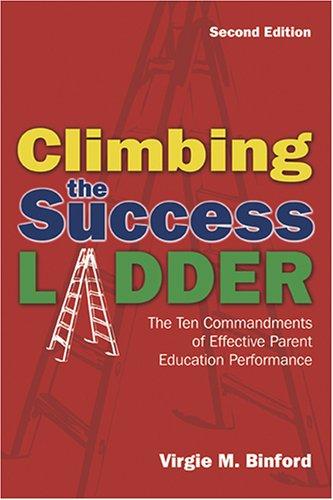 Climbing the Success Ladder: The Ten Commandments of Effective Parent Education Performance