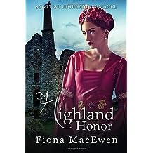 Highland Honor: (Scottish Highland Romance)