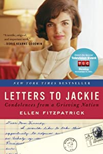 Letters To Jackie: Condolences From A Grieving Nation by Ellen Fitzpatrick ebook deal