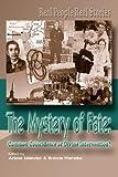 The Mystery of Fate, Arlene Uslander, Brenda Warneka, 0981965423