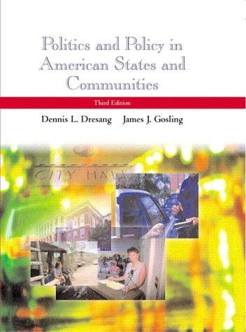Politics and Policy in American States and Communities (3rd Edition)