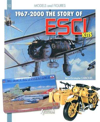 The Story of ESCI: 1967-2000 (Models & Figures) (Models and Figures)