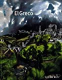 img - for El Greco (National Gallery of London) by Xavier Bray (2004-02-03) book / textbook / text book