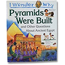 I Wonder Why Pyramids Were Built & Other
