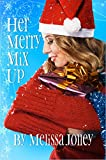 Her Merry Mix Up