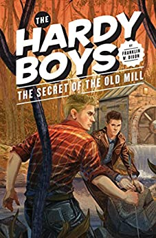Hardy Boys 03: The Secret of the Old Mill (The Hardy Boys) by [Dixon, Franklin W.]