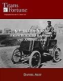 Charles Nash: From Buick to Rambler and Ambassador