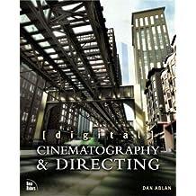 [Digital] Cinematography & Directing