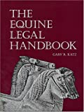 Equine Legal Handbook 9780939481620