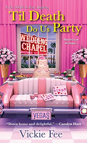 Til Death Do Us Party (A Liv And Di In Dixie -