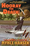 Hooray for Death!, Mykle Hansen, 1621050114
