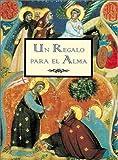 Un Regalo para el Alma, Great Quotations Publishing Co. Staff, 9879201108