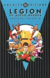 Legion of Super-Heros - Archives, Jim Shooter and Nelson Bridwell, 1563894300