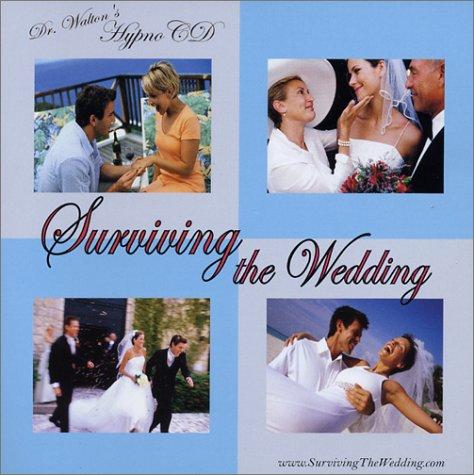 Dr. Walton's HypnoCD: Surviving the Wedding