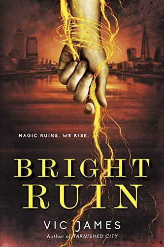 Bright Ruin (Dark Gifts Book -