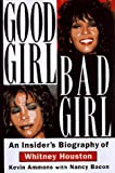 Good Girl, Bad Girl, Kevin Ammons and Nancy Bacon, 1559723793