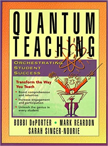 Quantum Teaching: Orchestrating Student Success: Bobbi