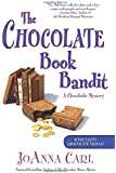 The Chocolate Book Bandit: A Chocoholic Mystery