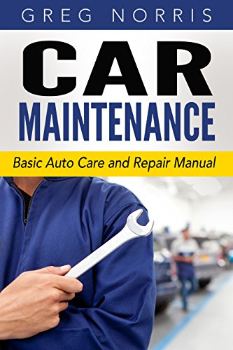 Car Maintenance: Basic Auto Care and Repair - Repairs Car
