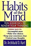 Habits of the Mind: Ten Exercises to Renew Your Thinking