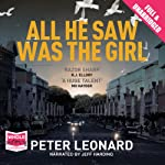 All He Saw Was The Girl | Peter Leonard