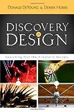 Discovery of Design, Donald DeYoung and Derrik Hobbs, 0890515743