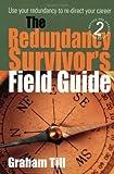 Redundancy Survivor's Field Guide, Graham Till, 1857038851