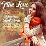 True Love: Selection of Romance Short