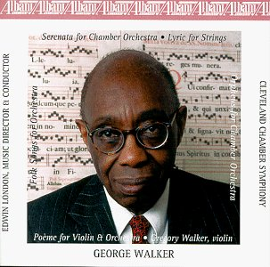 Cleveland Walker - Plays the Music of George Walker