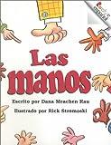 Las Manos, Dana Meachen Rau, 0516220217