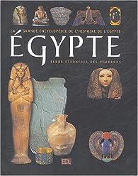 Egypte : 5000 Ans d'histoire Terre éternelle des Pharaons par  Editions de Lodi