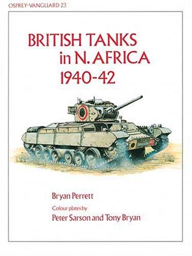 British Tanks in N. Africa 1940-42 (Vanguard) by Brand: Osprey Publishing