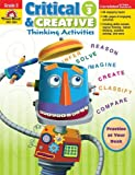 Critical and Creative Thinking Activities, Grade 3, Evan-Moor, 1596733993