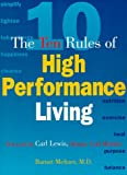 The Ten Rules of High Performance Living, Barnet Meltzer, 1570712085